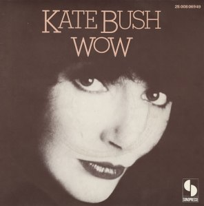 Kate+Bush+-+Wow+-+7_+RECORD-385877[1]